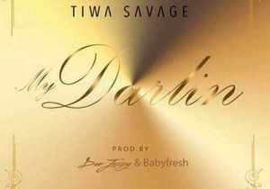 TiwaSavage-My-Darling_Tiwa Savage Ft. Don Jazzy – My Darlin-500x350